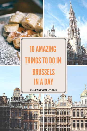 Brussels in a Day The Perfect Itinerary for FirstTime Visitors