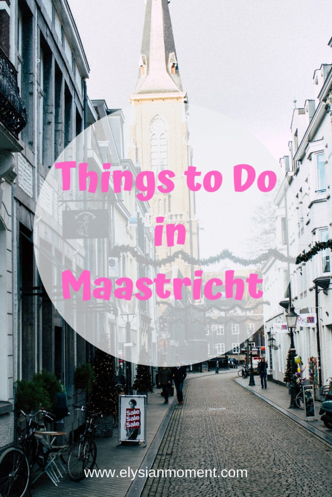 ONE DAY IN Maastricht