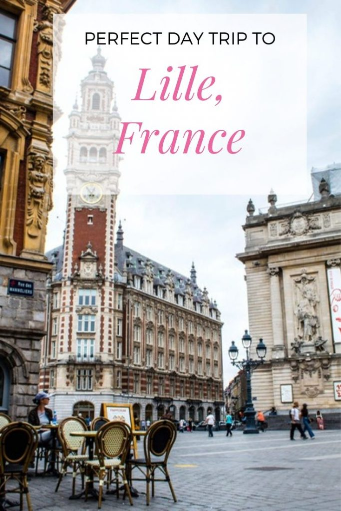 Pinterest: perfect day trip to Lille, France